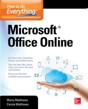 How to Do Everything: Microsoft Office Online ebook by Carole Matthews,Marty Matthews
