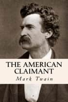 The American Claimant ebook by Mark Twain