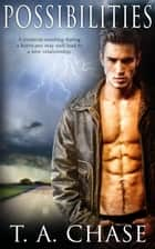 Possibilities ebook by T.A. Chase