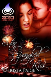 Star Spangled Kiss ebook by Christa Paige