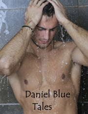 Daniel Blue Tales ebook by Daniel Blue