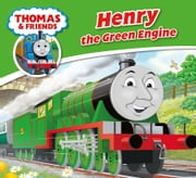 Thomas & Friends: Henry the Green Engine ebook by Reverend W Awdry