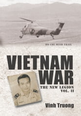 VIETNAM WAR - The New Legion Vol. 2 ebook by Vinh Truong