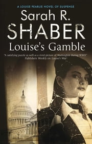 Louise's Gamble ebook by Sarah R. Shaber