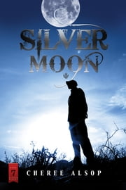 Silver Moon ebook by Cheree Alsop