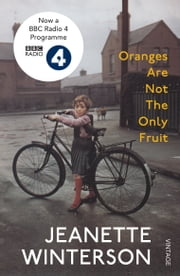 Oranges Are Not The Only Fruit 電子書 by Jeanette Winterson