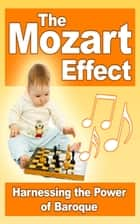 The Mozart Effect ebook by Jimmy Cai