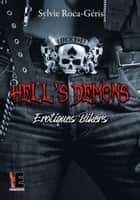 Hell's Demons - Erotiques Bikers ebook by Sylvie Roca-Geris