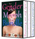 GenderMorph Bundle ebook by Loralye Canyon