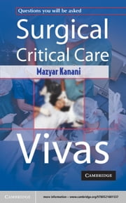 Surgical Critical Care Vivas ebook by Mazyar Kanani
