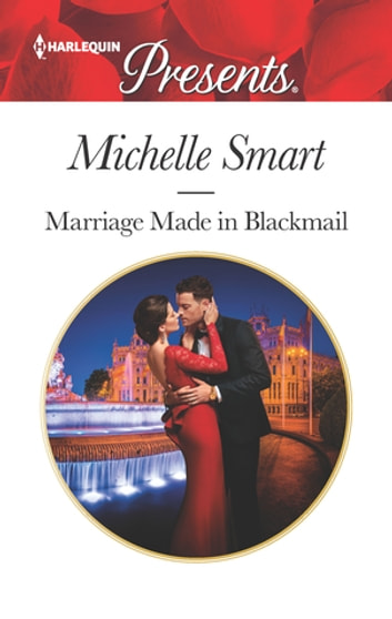 Marriage Made in Blackmail 電子書 by Michelle Smart