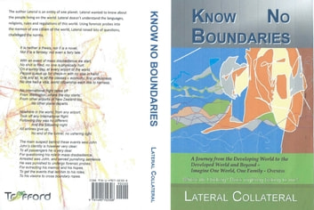 Know No Boundaries - Where Do I Belong? Does Anything Belong to Me? ebook by Lateral Collateral