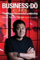 Business-Do - The Way to Successful Leadership ebook by Hiroshi Mikitani