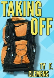 Taking Off ebook by Ty F. Clemens