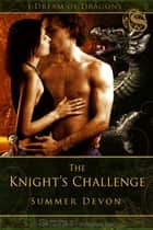 Knight's Challenge ebook by Summer Devon
