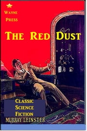 The Red Dust ebook by Murray Leinster