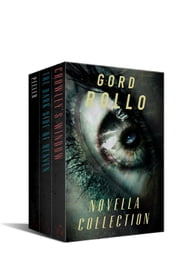 Gord Rollo Novella Collection ebook by Gord Rollo