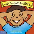 Hands Are Not for Hitting ebook by Martine Agassi, Ph.D., Marieka Heinlen