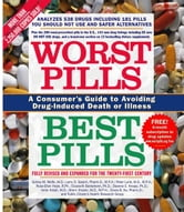 Worst Pills, Best Pills - A Consumer's Guide to Preventing Drug-Induced Deat ebook by Sid M. Wolfe