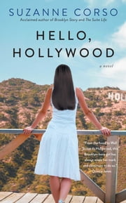 Hello, Hollywood ebook by Suzanne Corso