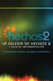 La Iglesia de Hechos 2 ebook by Alton Garrison