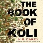The Book of Koli audiobook by M. R. Carey