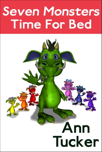 Seven Monsters Time for Bed ebook by Ann Tucker