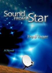 Sound from a Star ebook by Fred Yager