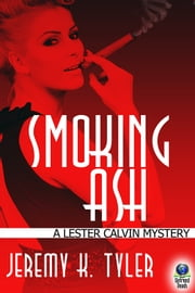 Smoking Ash ebook by Jeremy K. Tyler