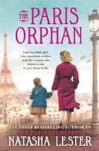 The Paris Orphan ebook by Natasha Lester