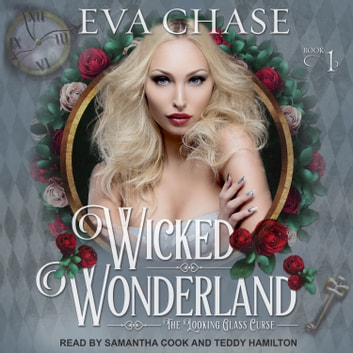 Wicked Wonderland audiobook by Eva Chase