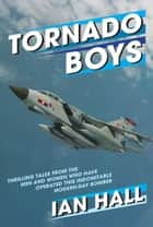 Tornado Boys ebook by Ian Hall