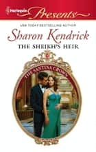 The Sheikh's Heir ebook by Sharon Kendrick