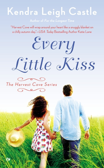 Every Little Kiss ebook by Kendra Leigh Castle