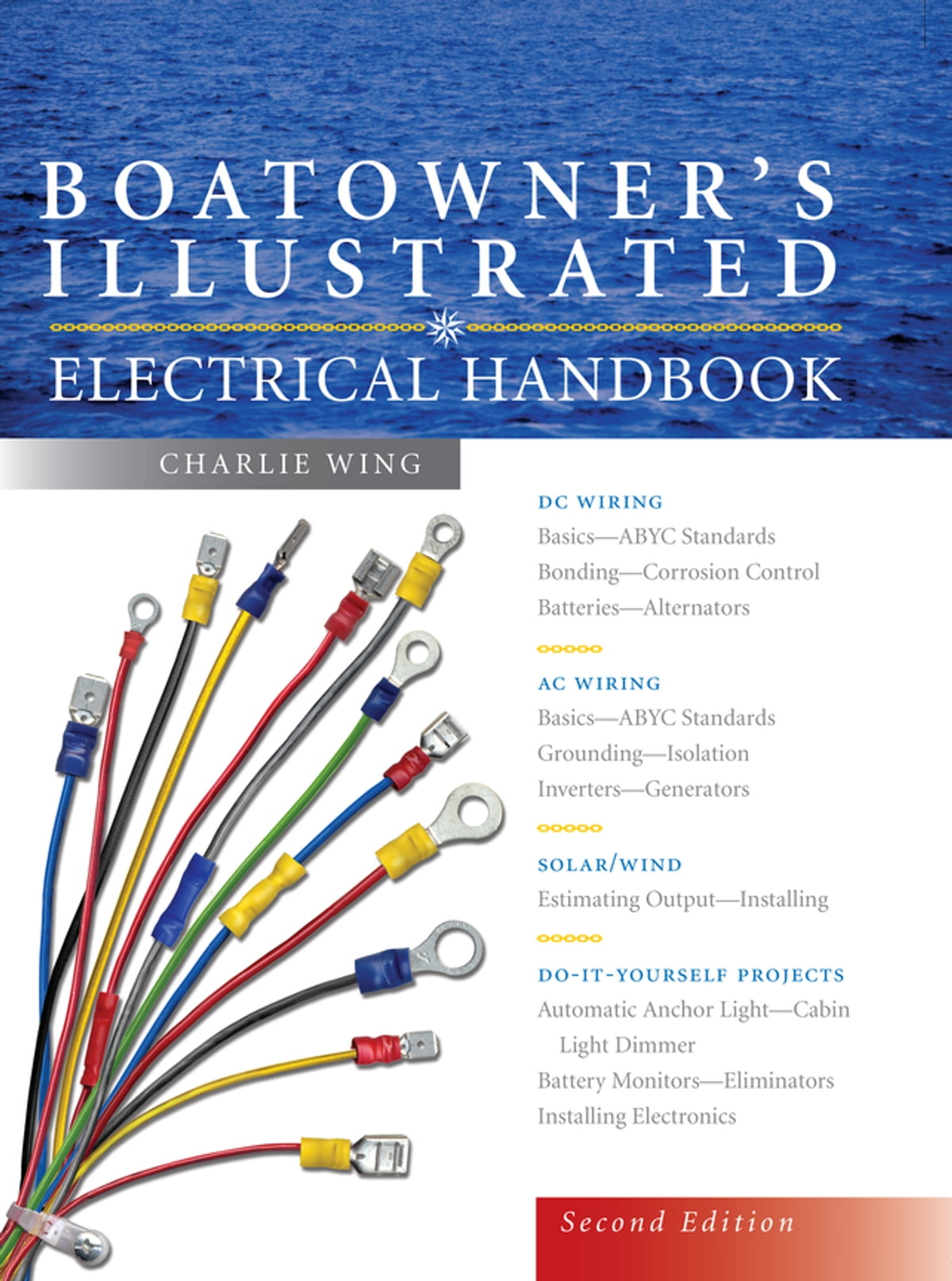 Boatowner's Illustrated Electrical Handbook ebook by Charlie Wing - on