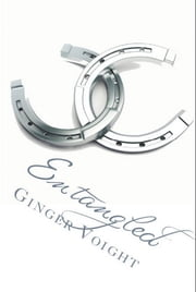 Entangled ebook by Ginger Voight