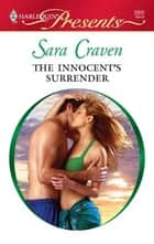 The Innocent's Surrender ebook by Sara Craven
