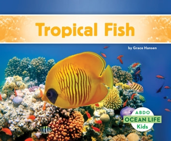 Tropical Fish ebook by Grace Hansen