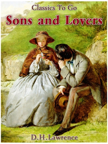 Ebook Sons And Lovers By Dh Lawrence