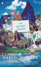 The Secret Books ebook by Marcel Theroux