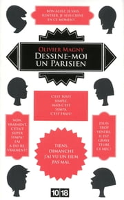 Dessine-moi un parisien ebook by Kobo.Web.Store.Products.Fields.ContributorFieldViewModel