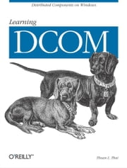 Learning DCOM ebook by Thuan L. Thai