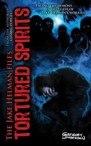 Tortured Spirits ebook by Gregory Lamberson