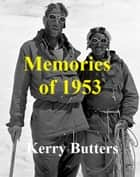 Memories Of 1953. ebook by Kerry Butters