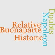 Historic Doubts Relative To Napoleon Buonaparte ebook by Richard  Whately