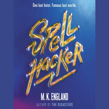 Spellhacker audiobook by M. K. England