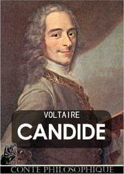 Candide, ou l'Optimisme - Edition Intégrale ebook by Voltaire