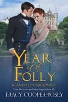 Year of Folly ebook by Tracy Cooper-Posey