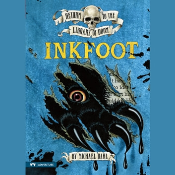 Inkfoot audiobook by Michael Dahl