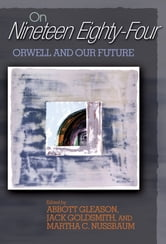 "On ""Nineteen Eighty-Four"" - Orwell and Our Future ebook by"